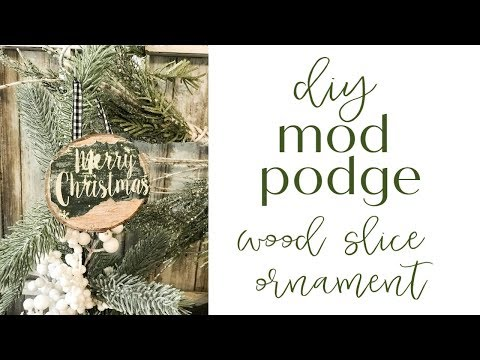 DIY Mod Podge Wood Slice Ornament
