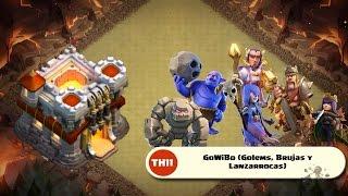 GoWiBo TH11 | Ataque 3 estrellas TH11 con Golem, Brujas y Lanzarrocas | Clash of Clans