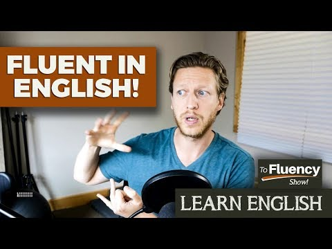 Be Fluent in English (Why You're Not Making Progress and the Changes You Need to Make!)