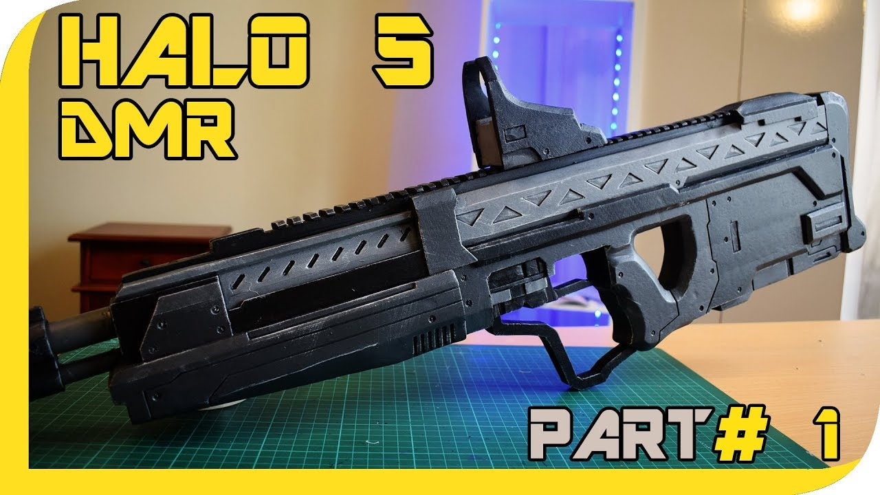 HOW TO: Halo 5 DMR Cosplay Prop - Part 1
