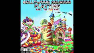 Hollywood Squadda - Without U-God ft. Uncle Ricky (Prod. by Ammbush) [Playtime: Disc 2] (2013)