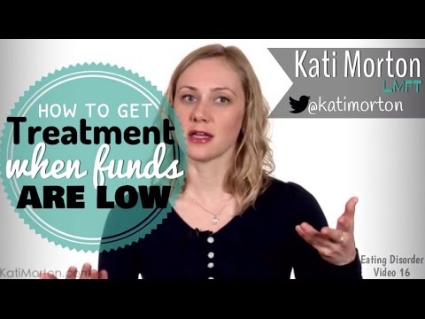How to Get Treatment When FUNDS Are Low  – Eating Disorder Video #16