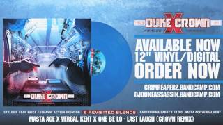 Verbal Kent x Masta Ace & One Be Lo - Last Laugh (Crown remix)