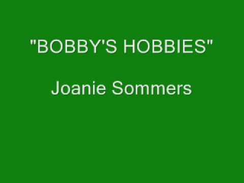 Joanie Sommers - Bobby's Hobbies