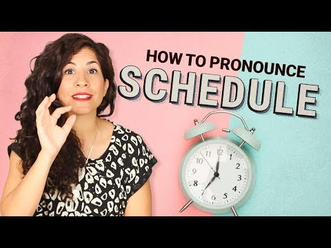 How to pronounce SCHEDULE?