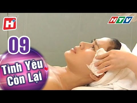 Tình Yêu Còn Lại - Tập 09 | HTV Phim Tình Cảm Việt Nam Hay Nhất 2018