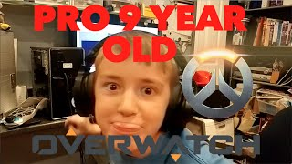 PRO 9 YEAR OLD OVERWATCH PLAYER
