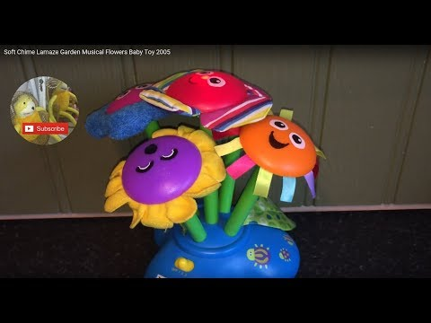 Soft Chime Lamaze Garden Flowers Musical Sensory Baby Toy 2005 & ACCESS: YouTube