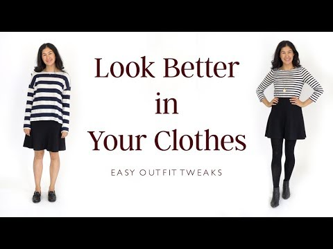 How To Look Better In Your Clothes Easy Tweaks To Basic Outfits