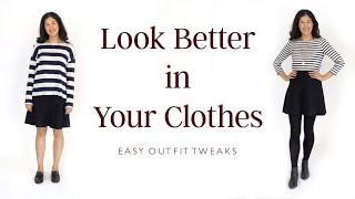 How To Look Better In Your Clothes | Easy Tweaks To Basic Outfits