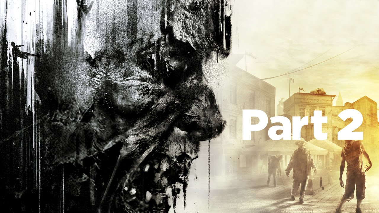 SB Plays: Dying Light - Part 2