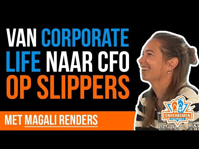 💼 ➡️ 🌴 Van corporate life naar CFO op slippers met Magali Renders