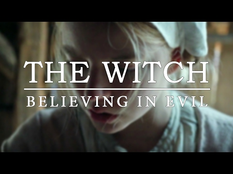 The Witch: Believing in Evil