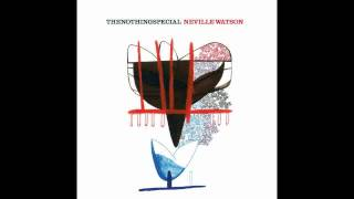 Neville Watson - Red Light Fever - The Nothing Special