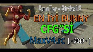 Cs 1.6 En İyİ Bunny CFG MaxV4.rc [ +5000 km Hız - Ucuyoz A*K ] - CS 1.6