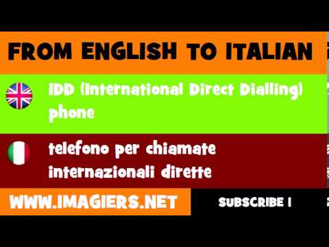 How to say IDD International Direct Dialling phone in Italian