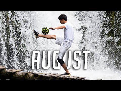 THIS IS FREESTYLE FOOTBALL | August 2017