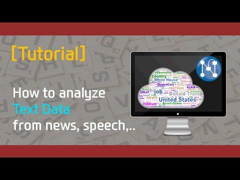[Tutorial]  How To Analyze Text Data (e.g. Speech, Social Media, Abstract, News)