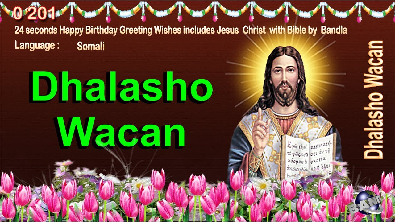 0 201 somali happy birthday greeting wishes includes jesus christ 0 201 somali happy birthday greeting wishes includes jesus christ with bible by bandla m4hsunfo