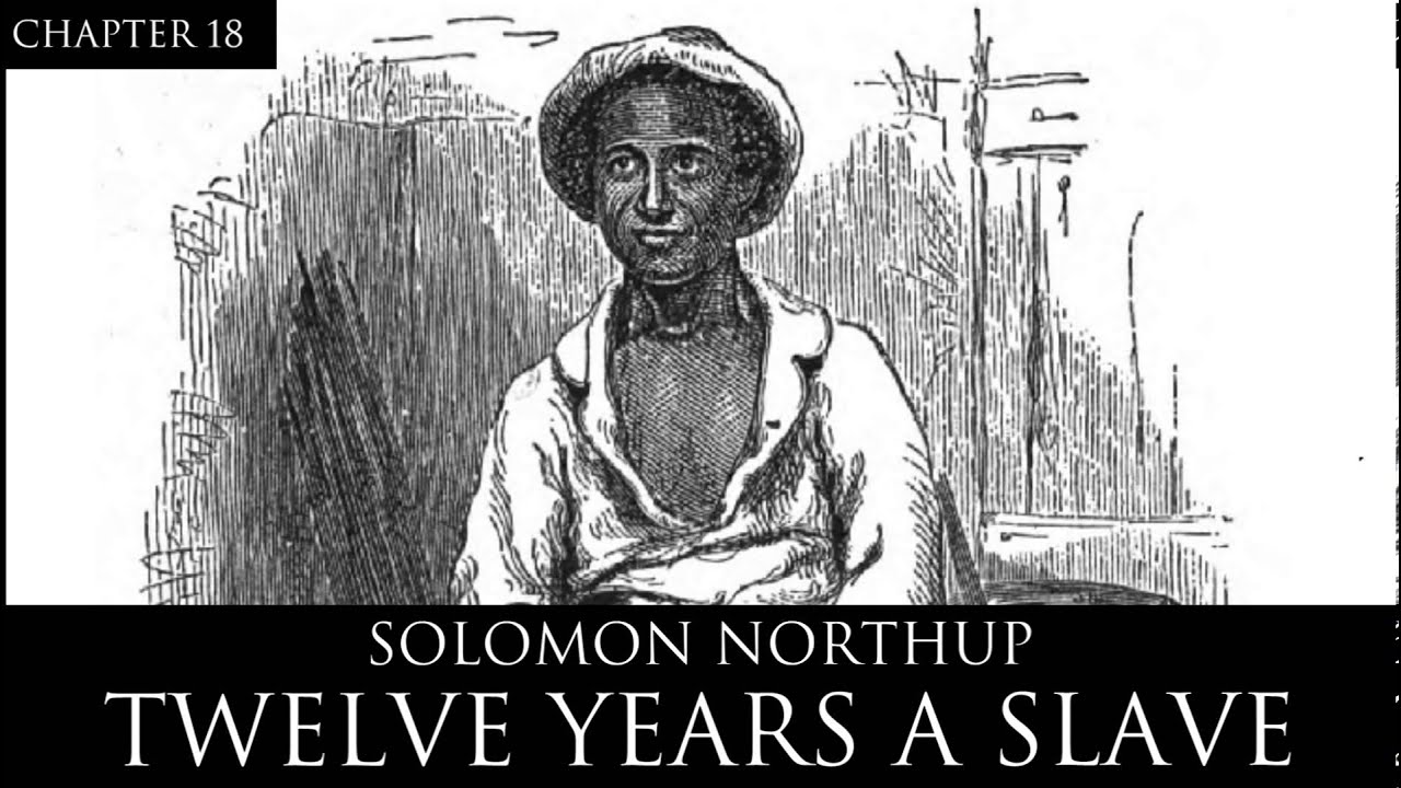 years a slave audiobook chapter by solomon northup
