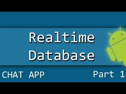 Android Firebase Realtime Database Chat Application Part 1/2