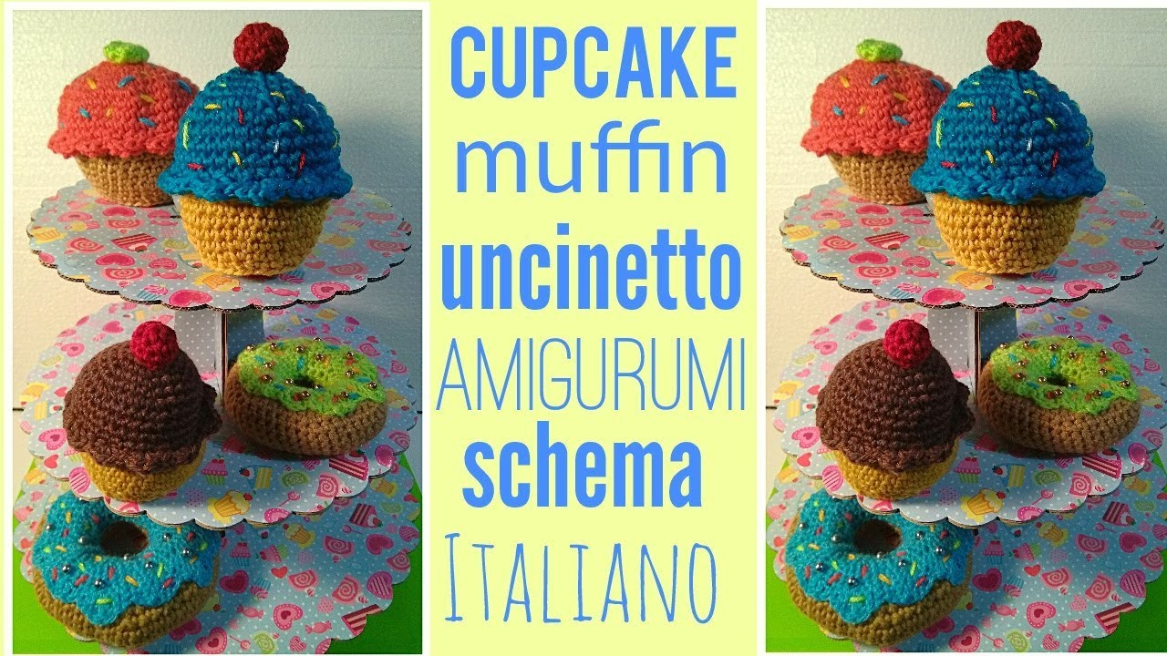 Cupcake Muffin Uncinetto Amigurumi Crochet Youtube