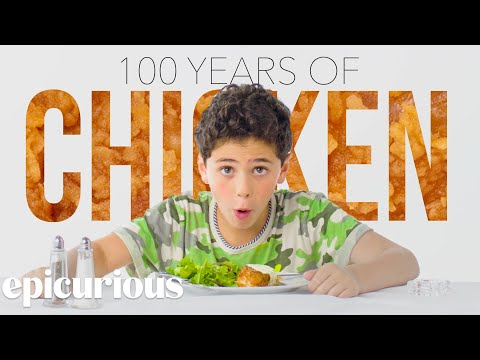 Thumbnail: Kids Try 100 Years of Chicken | Bon Appétit