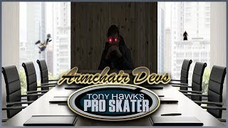 Armchair Devs #1 - Tony Hawk Series
