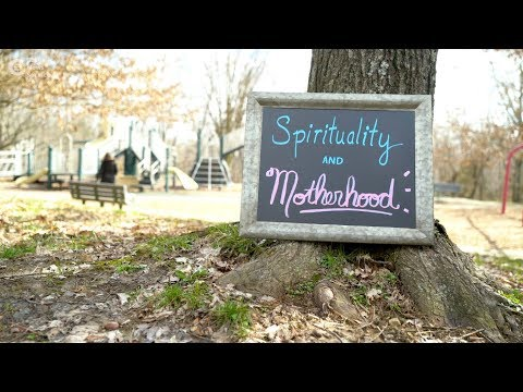 Spirituality and motherhood