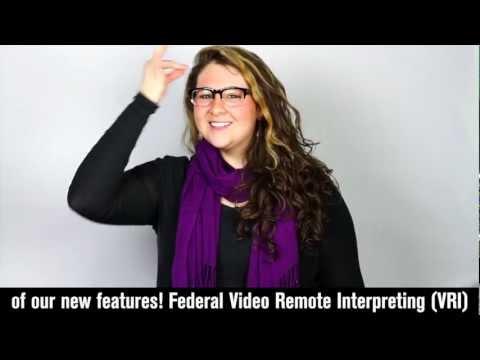 Federal Video Remote Interpreting (VRI)