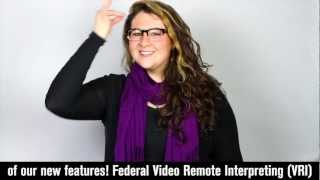 Federal Video Remote Interpreting (VRI)