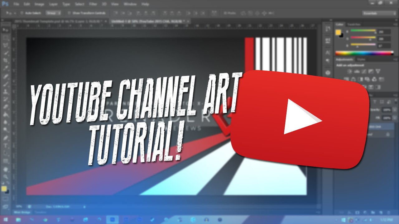 How To Make Channel Art For YouTube 2015 - YouTube