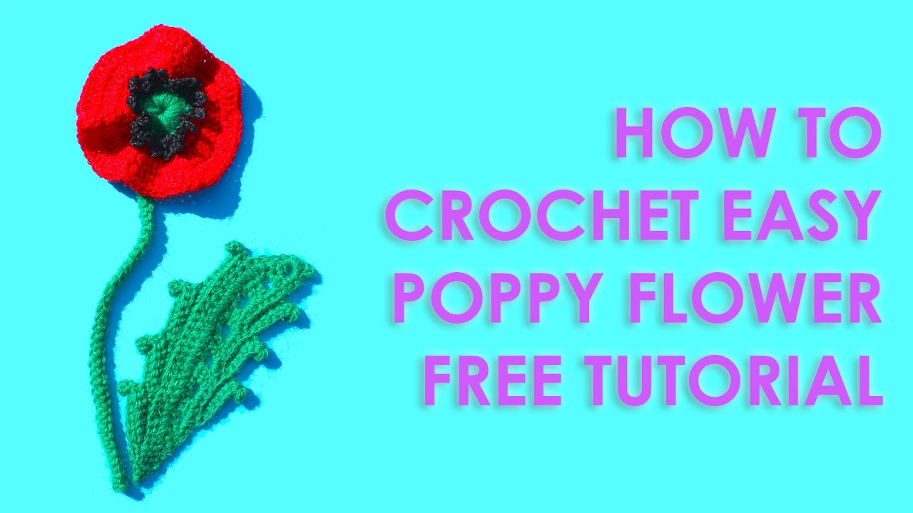 How to crochet easy poppy flower free tutorial youtube mightylinksfo Images