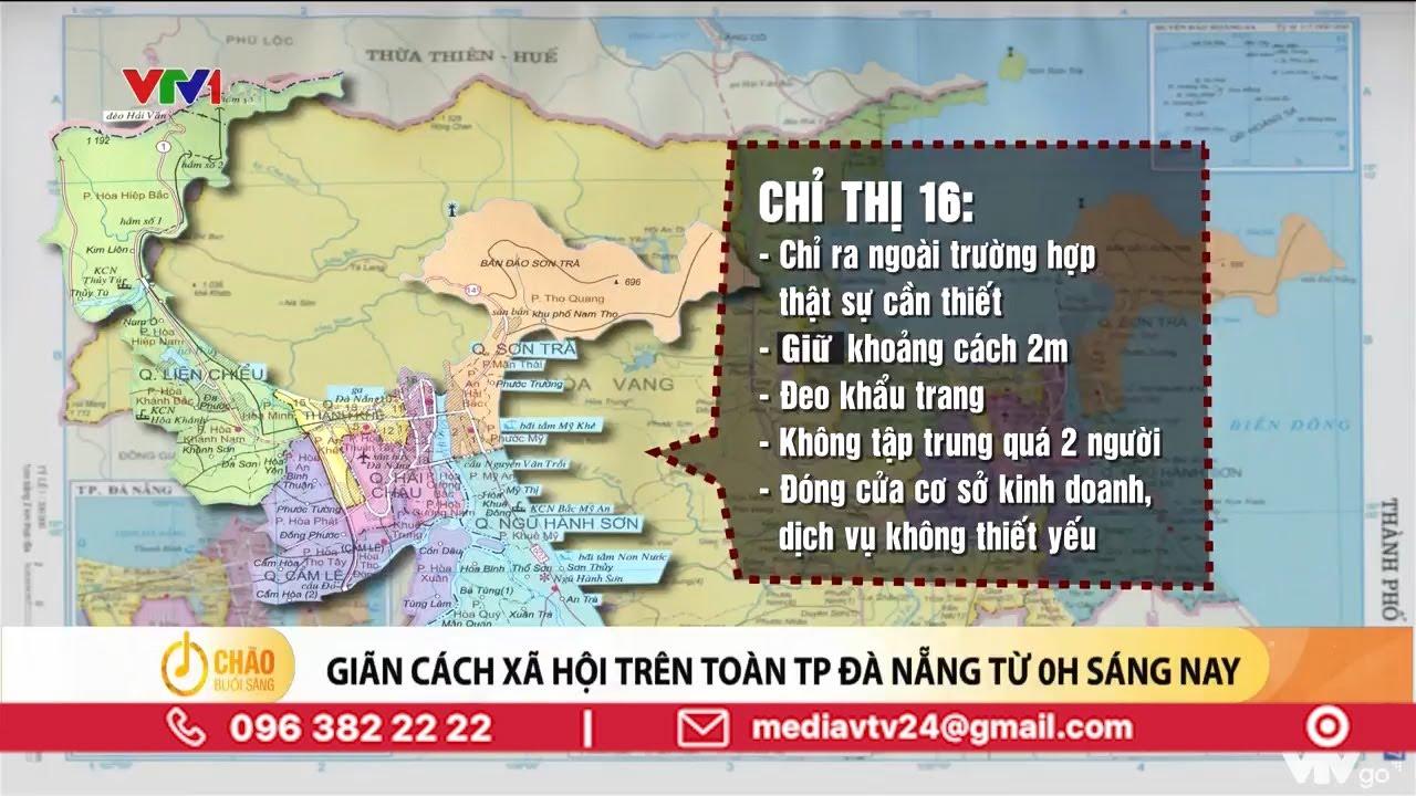 Giãn cách xã hội trên toàn TP. Đà Nẵng từ 0h sáng nay 28/7 | VTV24
