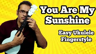 You Are My Sunshine - Ukulele Fingerstyle Lesson for Beginners