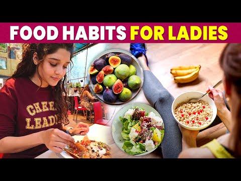 Food Habits for Women | பெண்கள் அவசியம் சாப்பிட வேண்டிய உணவுகள்