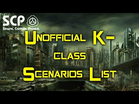 Unofficial SCP K-Class Scenarios List | End of the World Scenarios and apocalyptic events