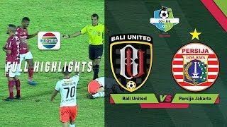 Download Video Bali United (1) vs (2) Persija Jakarta - Full Highlights | Go-Jek Liga 1 Bersama Bukalapak MP3 3GP MP4