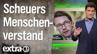 Verkehrsminister Scheuer und der gesunde Menschenverstand