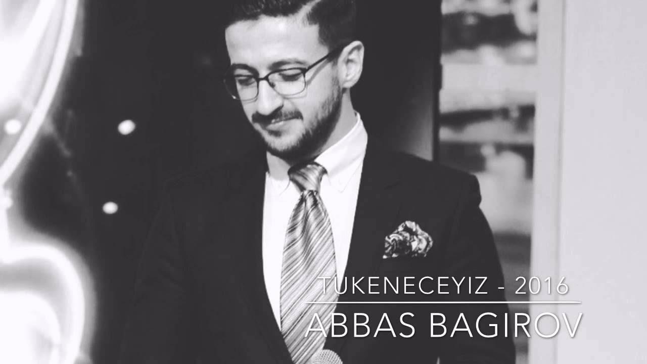 Abbas Bağırov — Tükeneceğiz | 2016