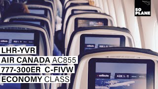 TRIP REPORT | Air Canada | 777-300ER | London Heathrow to Vancouver | Full Flight