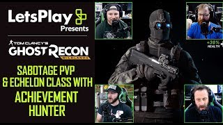Ghost Recon Wildlands: Echelon Class PVP With Achievement Hunter | Let's Play Presents | Ubisoft[NA]