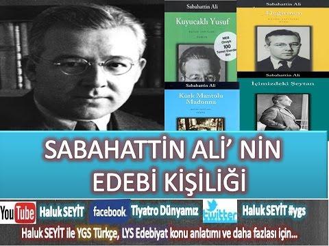 Sabahattin Ali  EDEBİ KİŞİLİĞİ ( LYS EDEBİYAT )