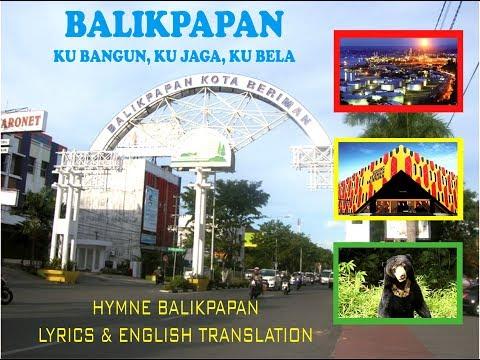 Hymne Balikpapan | Balikpapan City | Kalimantan Timur