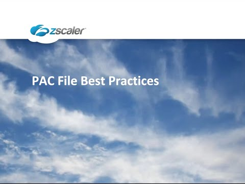 PAC File Best Practices