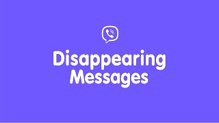 Disappearing Messages on Viber