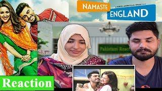 Pakistani Reacts To | Namaste England | Official Trailer | Arjun Kapoor, Parineeti Chopra