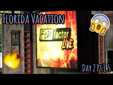 FLORIDA VACATION 2016 | DAY 2 PT. 1.5 - FEAR FACTOR LIVE (EXPLOSION!) 💥
