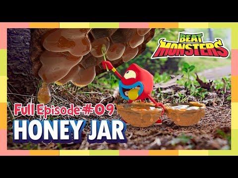 Beat Monsters Ep09 -  Honey Jar