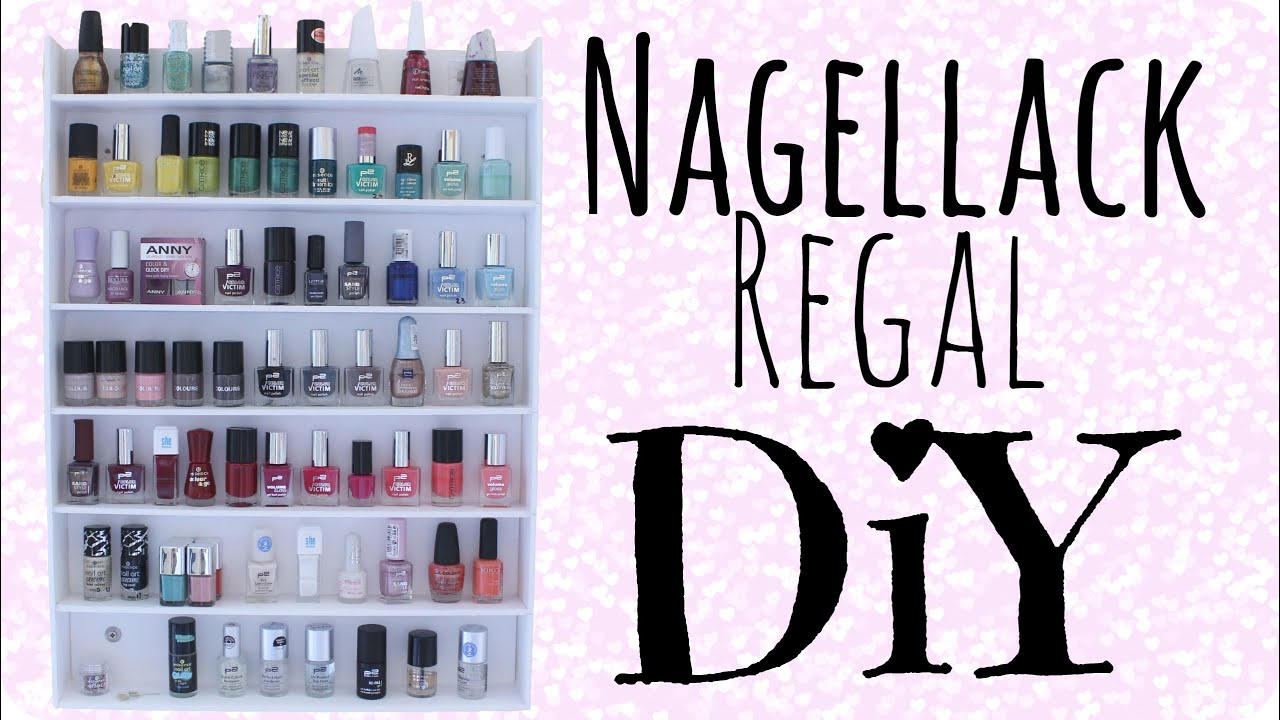 Nagellackregal DIY - YouTube